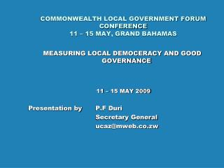 COMMONWEALTH LOCAL GOVERNMENT FORUM  CONFERENCE 11 – 15 MAY, GRAND BAHAMAS