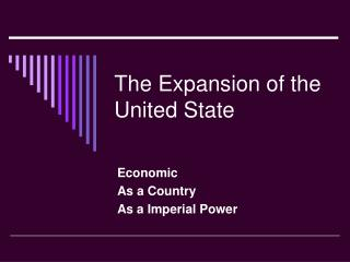 The Expansion of the United State