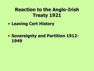Reaction to the Anglo-Irish Treaty 1921