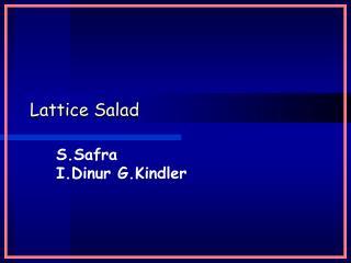 Lattice Salad