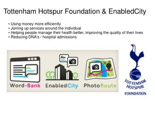 Tottenham Hotspur Foundation & EnabledCity