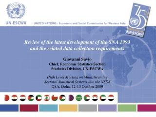 Review of the latest development of the SNA 1993  and the related data collection requirements