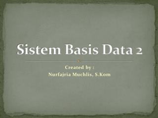 Sistem Basis Data 2