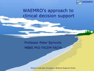WAEMRO's approach to clinical decision support