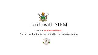 To do with STEM
