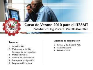 Curso de Verano 2010 para el ITSSMT