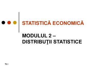 STATISTIC Ă ECONOMICĂ