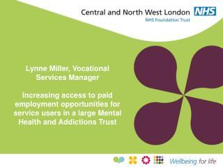Lynne Miller, Vocational Services Manager