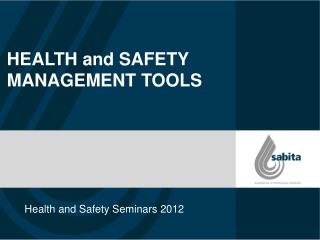 Health and Safety Seminars 2012