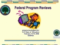 Federal Program Reviews