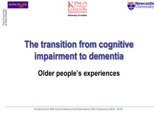 The transition from cognitive impairment to dementia