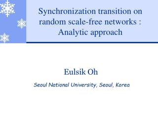 Synchronization transition on random scale-free networks : Analytic approach