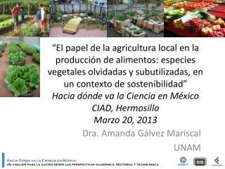 Dra. Amanda Gálvez Mariscal UNAM
