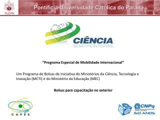 """Programa Especial de Mobilidade Internacional"""