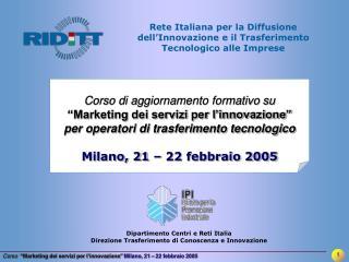 Rete Italiana per la Diffusione dell'Innovazione e il Trasferimento Tecnologico alle Imprese