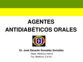 AGENTES  ANTIDIAB�TICOS ORALES