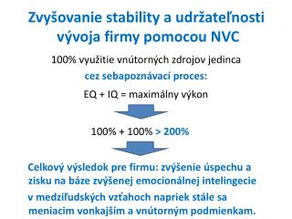 Zvy šovanie stability a udržateľnosti  vývoja firmy pomocou NVC