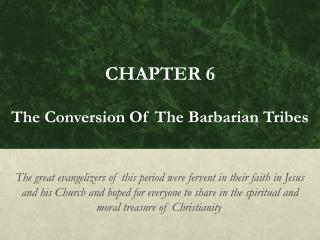 CHAPTER 6 The Conversion Of The Barbarian Tribes