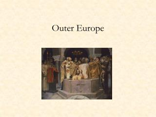 Outer Europe