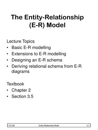 The Entity-Relationship    (E-R) Model