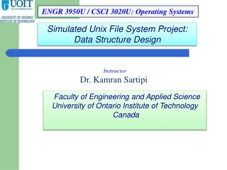 Faculty of Engineering and Applied Science University of Ontario Institute of Technology  Canada