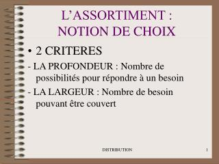 L'ASSORTIMENT :  NOTION DE CHOIX