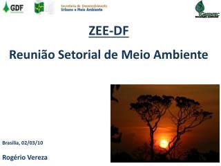 ZEE-DF Reuni�o Setorial de Meio Ambiente