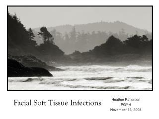 Facial Soft Tissue Infections