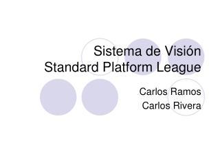 Sistema de Visión Standard Platform League