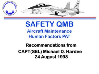 SAFETY QMB Aircraft Maintenance  Human Factors PAT