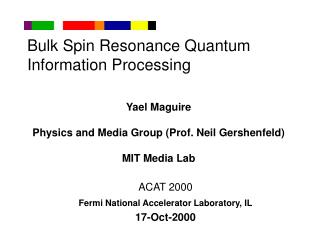 Bulk Spin Resonance Quantum Information Processing