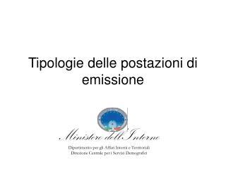 Tipologie delle postazioni di emissione