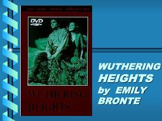 an overview of the wuthering heights novel by emily bronte Wuthering heights is a wild,  emily bronte's only novel appeared to mixed reviews in 1847, a year before her death at the age of thirty.