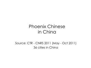 Phoenix Chinese  in China