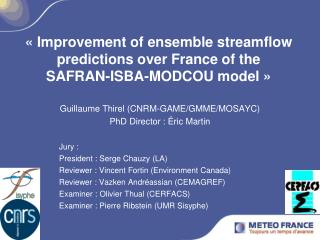 « Improvement of ensemble streamflow predictions over France of the SAFRAN-ISBA-MODCOU model »