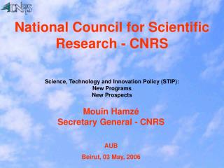 National Council for Scientific Research - CNRS