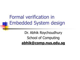 Formal verification in  Embedded System design