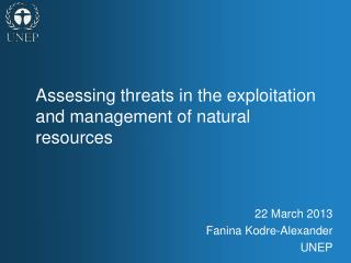 Assessing threats in the exploitation and management of natural resources