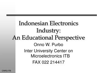 Indonesian Electronics Industry: An Educational Perspective