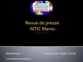Revue de presse   -NTIC Maroc-  du 25 mai au 6  juin 2011