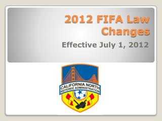 2012 FIFA Law Changes