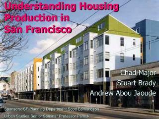 Understanding Housing Production in