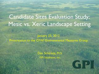 Candidate Sites Evaluation Study: Mesic vs. Xeric Landscape Setting