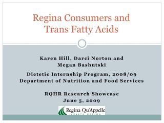 Regina Consumers and  Trans Fatty Acids