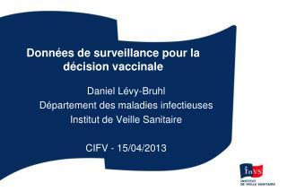 Données de surveillance pour la décision vaccinale
