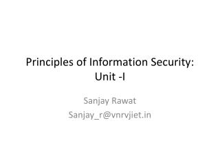 Principles of Information Security: Unit -I