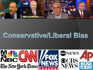 Conservative/Liberal Bias