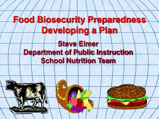 Steve Elmer Department of Public Instruction School Nutrition Team
