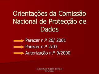 Orientações da Comissão Nacional de Protecção de Dados