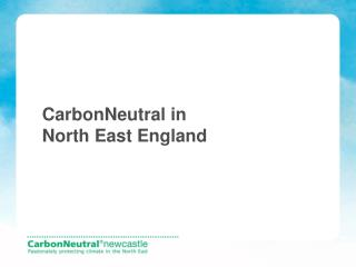 CarbonNeutral in North East England